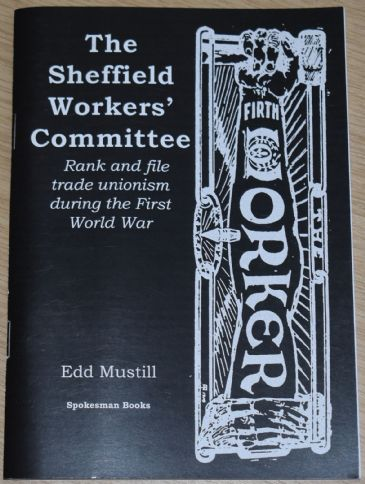 The Sheffield Workers' Committee, by Edd Mustill